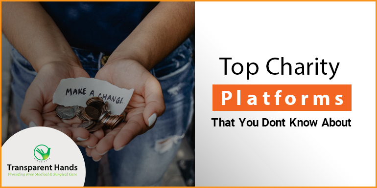 Top Charity Platforms That You Don't Know About