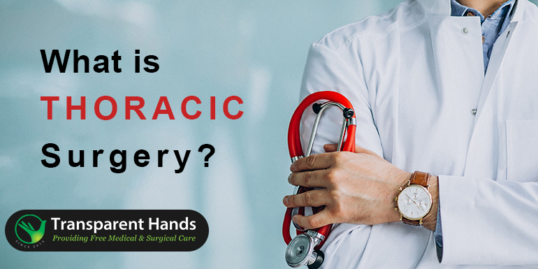 What is a Thoracic Surgery?