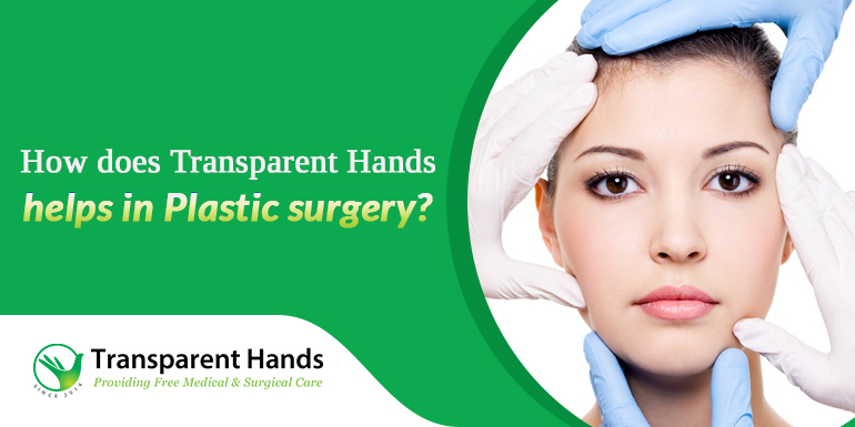 TransparentHands help in Plastic surgery