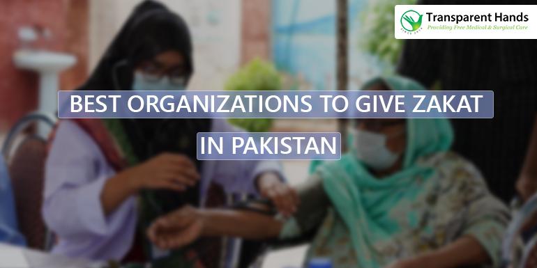 Best Organizations to Give Zakat In Pakistan