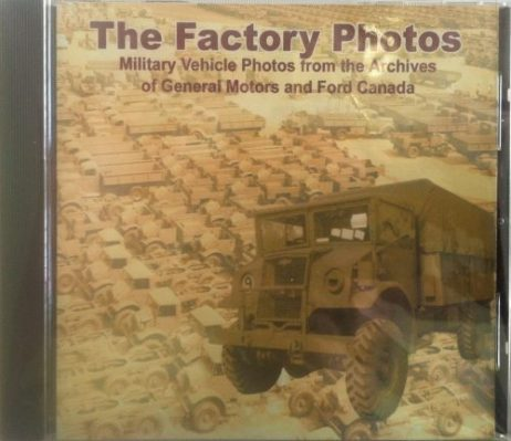 The Factory Photos: Military Vehicle Photos from the Archives of General  Motors and Ford Canada (CD)