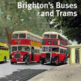 Brighton's Buses and Trams (including the full fleet list) Signed copies by the author David Toy