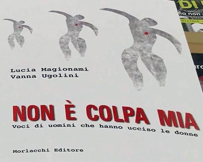 """Sabato a Libri Parlanti di Castiglione Magionami e Ugolini presentano """"Non è colpa mia"""""""