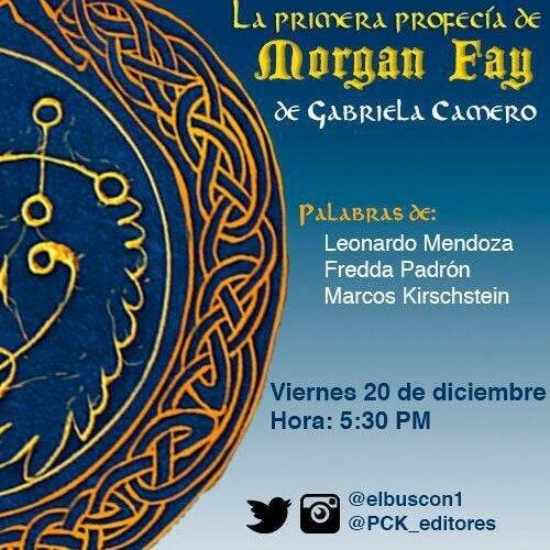 Presentación del libro La primera profecía de Morgan Fay de Gabriela Camero