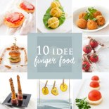 10 idee finger food originali e buonissime