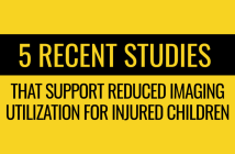 5 recent studies that support reduced imaging utilization for injured children