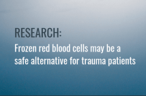 Frozen red blood cells may be a safe alternative for trauma patients