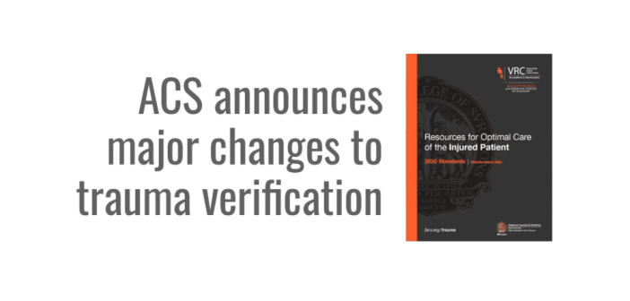 ACS announces major changes to trauma center verification