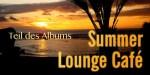 Teil des gema-freien wellness-albums von vinito summer lounge cafe