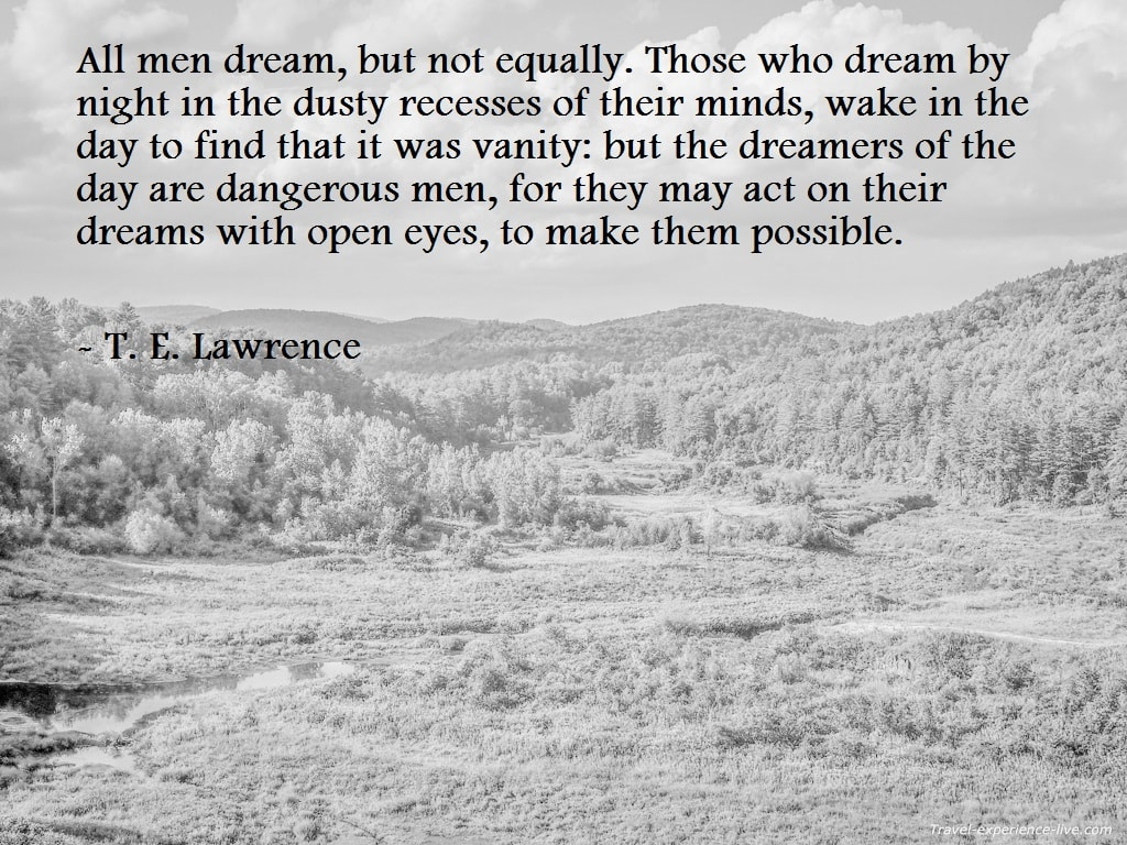 Life Quote by T.E. Lawrence.