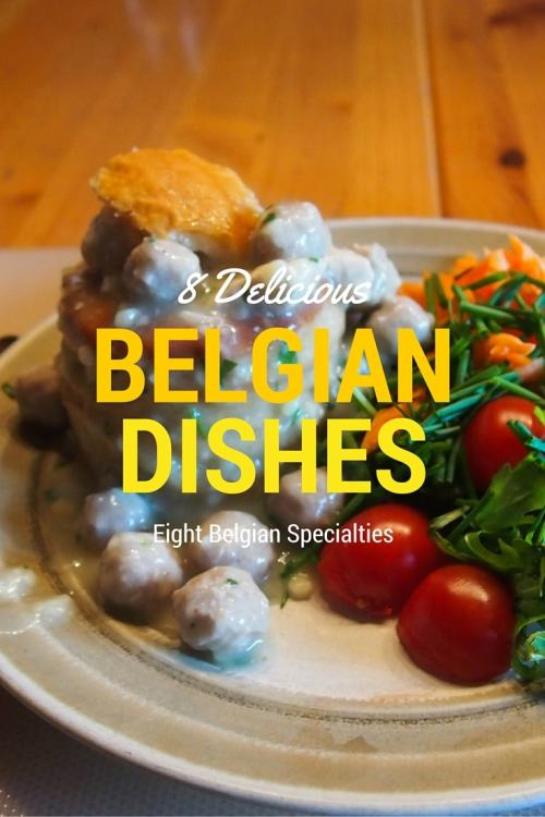 8 Delicious Belgian Dishes