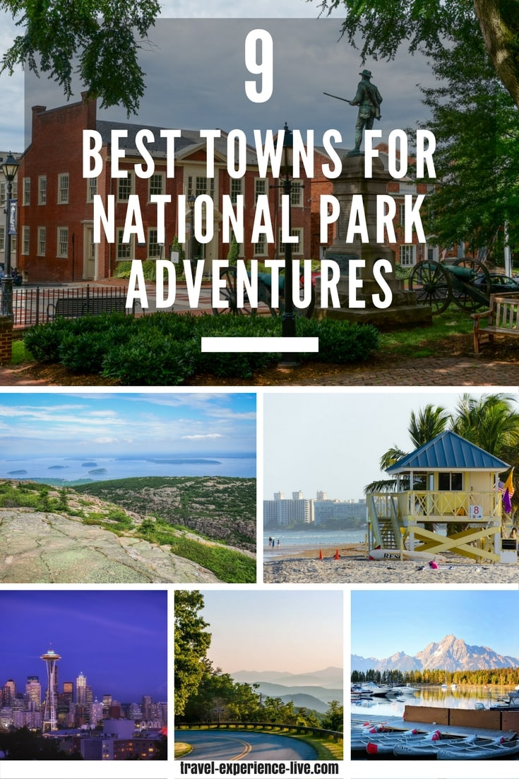 Best Gateway Towns for National Parks Adventures