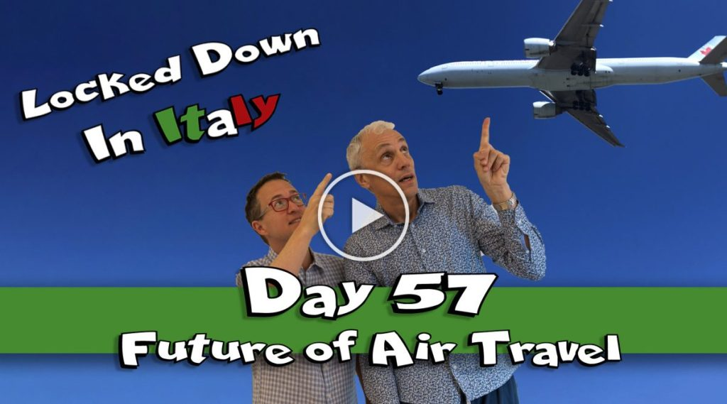 Day 57 Living in Italy under lockdown and quarantine- final day