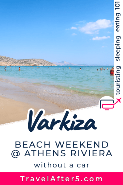 Pinterest Pin_Weekend at Athens Riviera, by Travel After 5