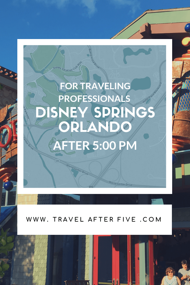 Disney Springs After Five   Activities near Orlando available after work