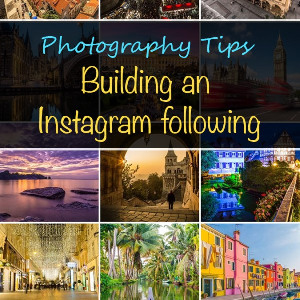 Photography Tips - Building an Instagram following