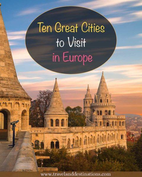 Ten Great Cities to Visit in Europe