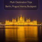 Viagens com vários destinos - Berlim, Praga, Viena, Budapeste