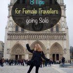 8 dicas para mulheres viajantes que vão sozinhas