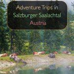 Viagens de aventura em Salzburger Saalachtal, Áustria