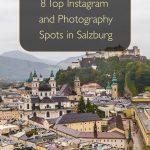 Oito principais locais para fotos e Instagram em Salzburgo, Áustria