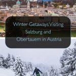 Escapadinhas de inverno visitando Salzburg e Obertauern, Áustria