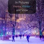 Em fotos - Viena, inverno e neve