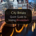 City Breaks - Guia rápido para visitar Amsterdã