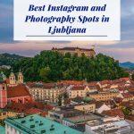 Os melhores locais para fotos e Instagram em Liubliana