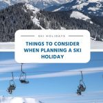 Coisas a considerar ao planejar férias de esqui