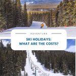 Férias na neve - Quais são os custos