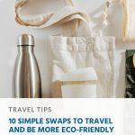 10 trocas simples para viajar e ser mais ecologicamente correto