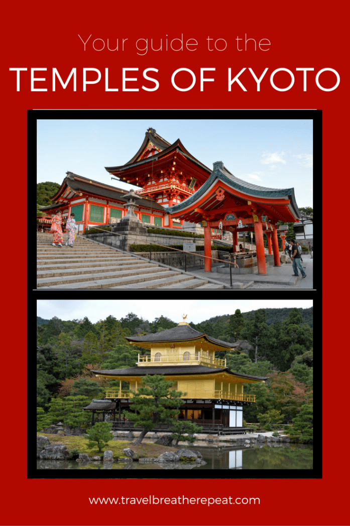 Your guide to the temples of Kyoto, Japan
