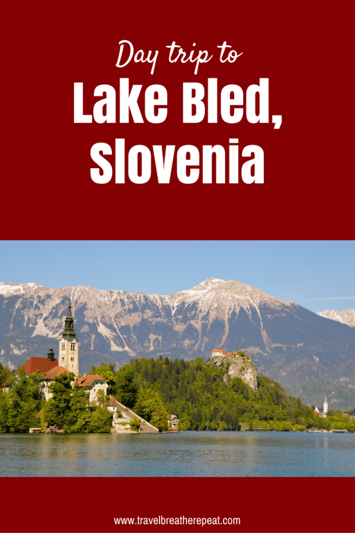 Day trip from Ljubljana to Lake Bled in Slovenia