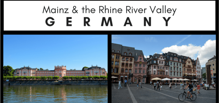 Mainz and the Rhine River Valley