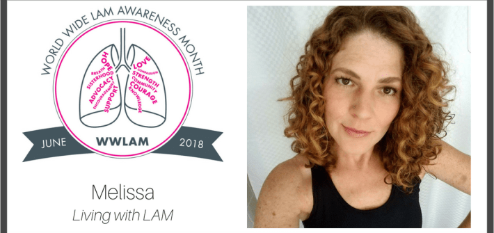 Living with LAM: Melissa