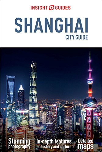 Insight Guides Shanghai, an excellent Shanghai travel guide book for travelers