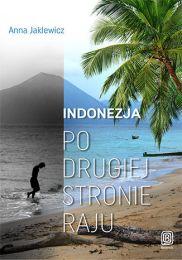 Indonezja, w dżungli i z szamanami
