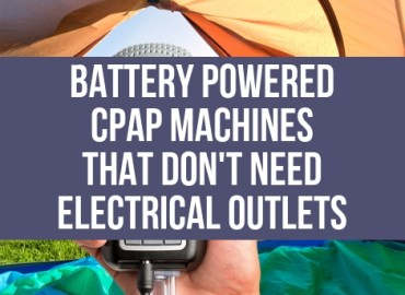 Battery Powered CPAP Machines (Blog)