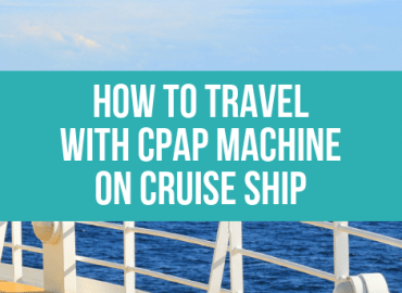 How To Travel With CPAP Machine On Cruise Ship