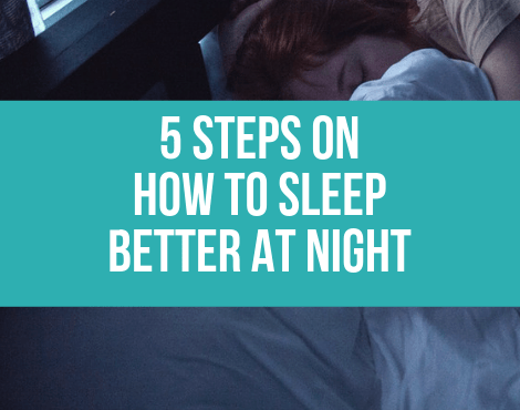 5 Steps On How To Sleep Better At Night (Canva)