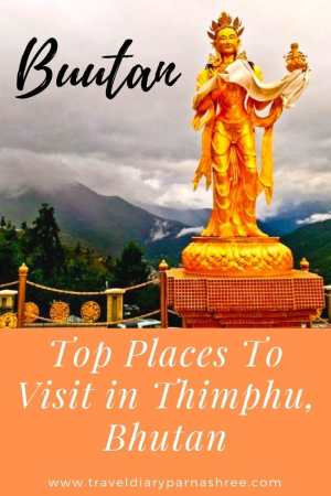 A Complete Guide Top Places to Explore in Thimphu