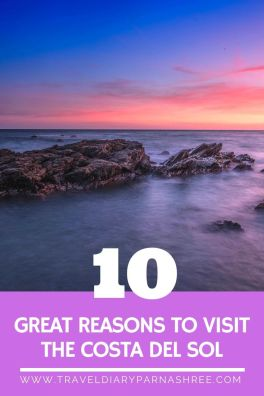 10 Great Reasons to Visit the Costa del Sol