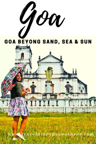 Why Goa needs to be explored beyond Sand, Sun and Sea
