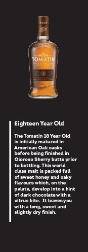 The Tomatin 18-year-old from Tomatin whisky distillery in the Scottish Highlands
