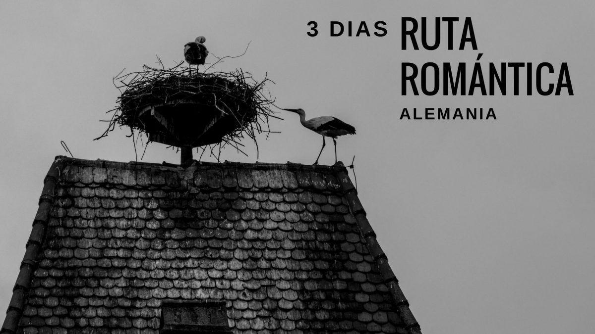 Ruta Romántica 3 días