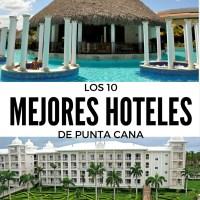 Punta Cana: Los 10 Mejores Hoteles (y algunos más)