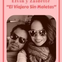 """#BoricuasWhoTravel: Elvin y Zaidette - """"El Viajero Sin Maletas"""""""