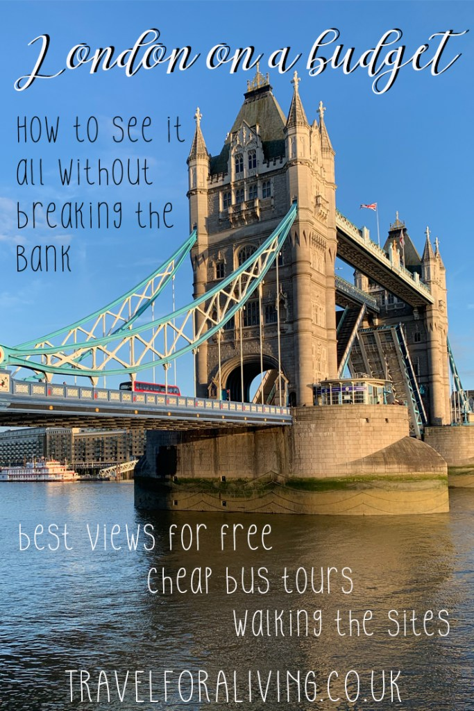 Visiting London on a budget - Travel for a Living