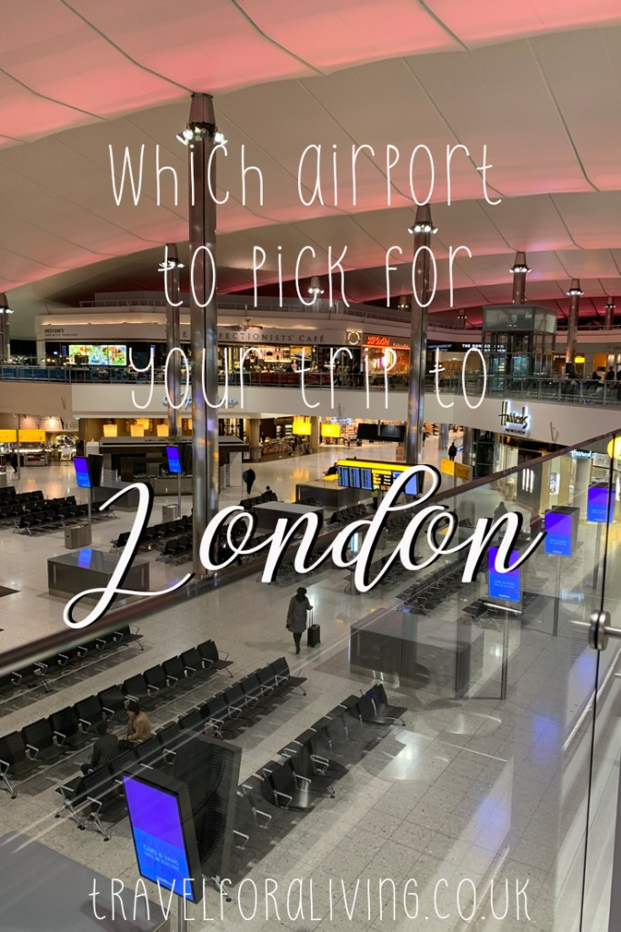Which airport to pick when flying to London - Travel for a Living